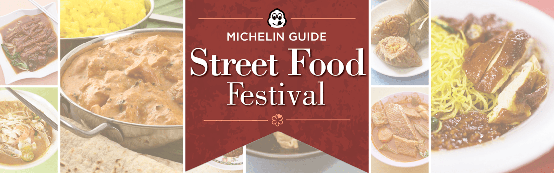 MICHELIN guide Singapore Street Food Festival 2017
