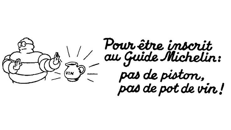 Dès les origines, l'affirmation de l'indépendance du guide. ©MICHELIN
