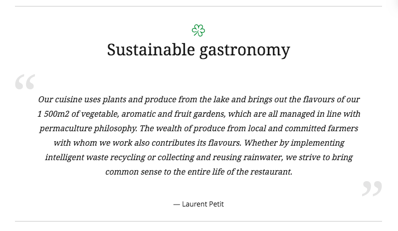 Restaurants in the new Sustainable Gastronomy selection are marked with a green icon and feature a quote from its chef on the restaurant page such as this by Laurent Petit of Le Clos Des Sens.
