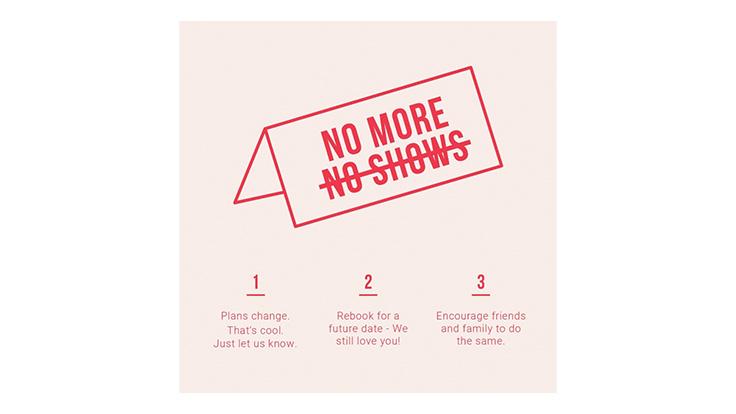 No more no-shows